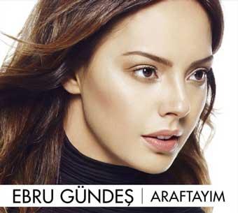 آلبوم تركيه اي جديد Ebru Gundes به نام Araftayim